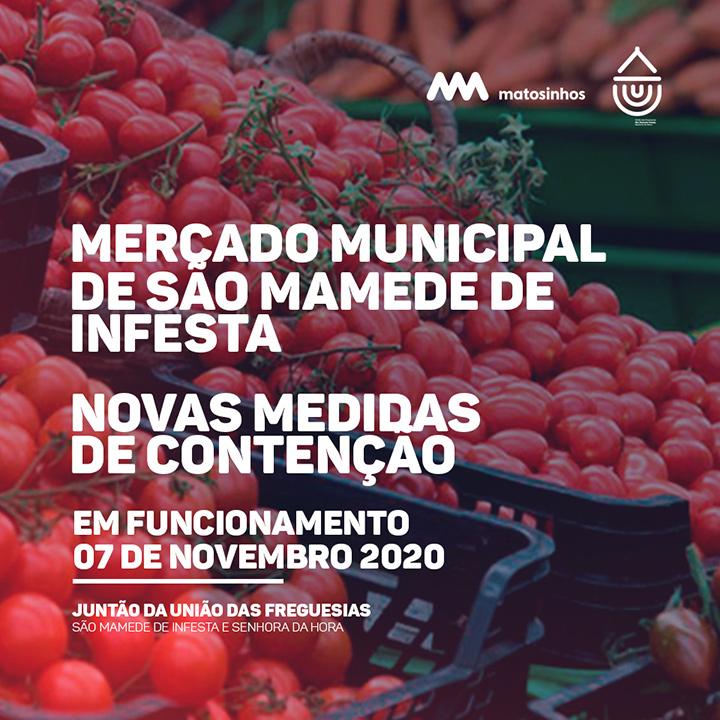 Mercado Municipal de São Mamede de Infesta - Novas medidas de contenção